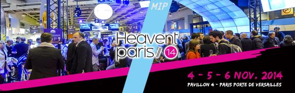 MIP était présent à Heavent 2014 avec un magnifique stand pour l'occasion !