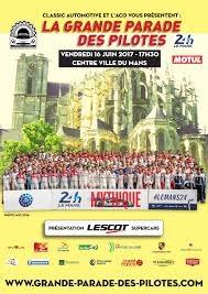 La Parade des Pilotes, Le Mans 2017
